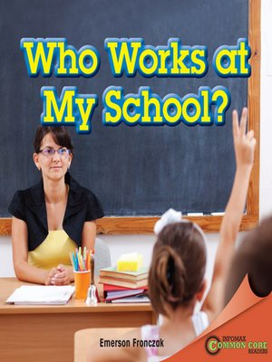 cover image of Who Works at My School?